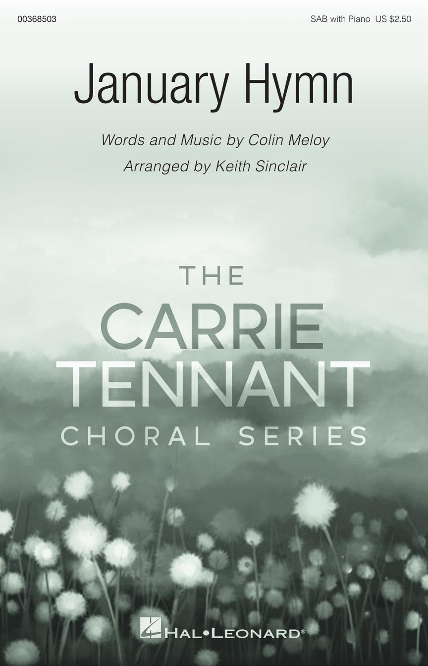 January Hymn - Carrie Tennant Choral Series