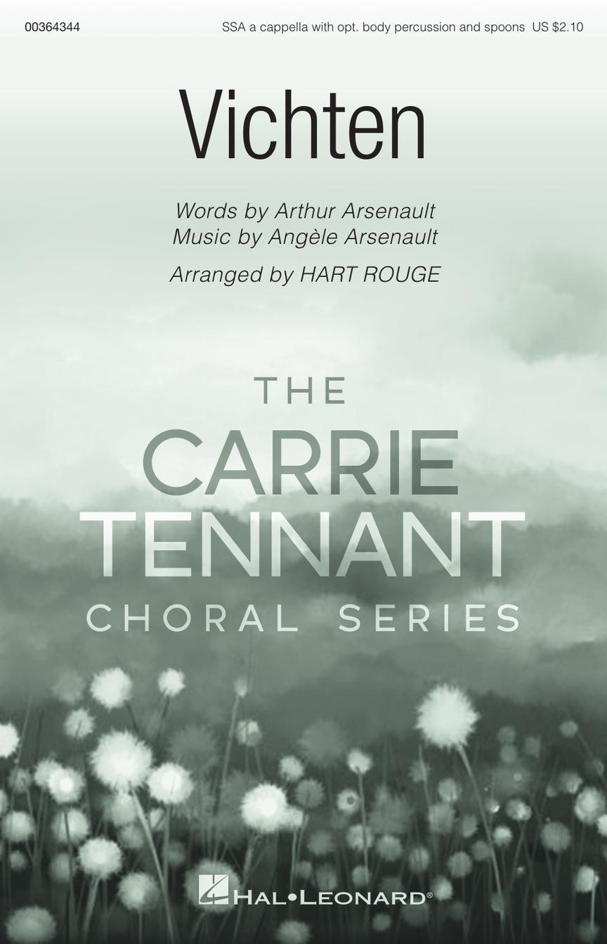 Vichten - Carrie Tennant Choral Series